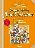 Paperino in Don Chisciotte: e altre storie ispirate a Miguel de Cervantes (Letteratura a fumetti Vol. 5) - Giunti (autore Disney) - amazon.it