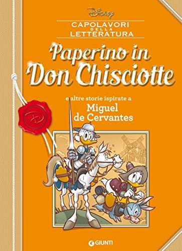 Paperino in Don Chisciotte: e altre storie ispirate a Miguel de Cervantes (Letteratura a fumetti Vol. 5)