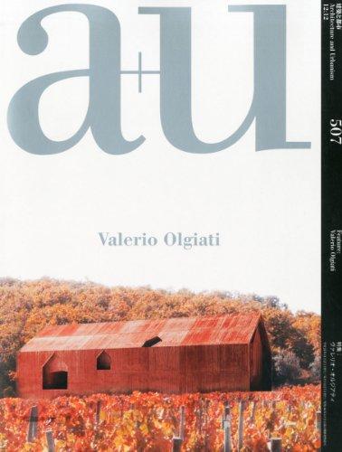A+U 12:12 507 VALERIO OLGIATI (English + Japanese Edition)