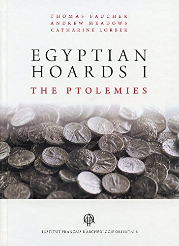 Egyptian Hoards : Volume 1, The Ptolemies