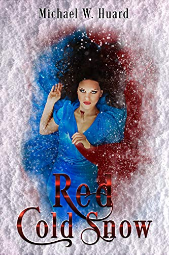 Red Cold Snow (Gothic Shorts Book 2) (English Edition)