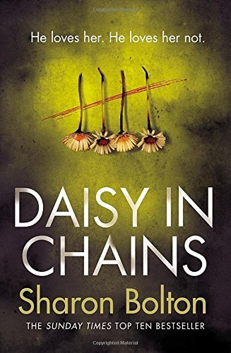 Daisy in Chains by Sharon Bolton (2016-07-26)
