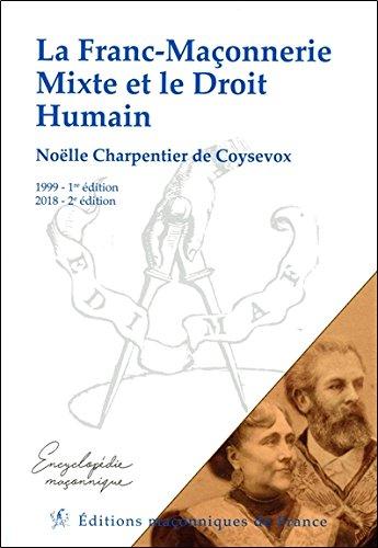 La Franc-Maçonnerie Mixte et le Droit Humain par Noëlle Charpentier de Coysevox