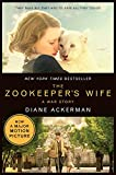 The Zookeeper`s Wife – A War Story (Movie Tie-In Editions)