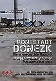 Frontstadt Donezk Die unerwünschte kostenlos online stream