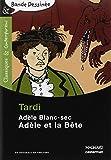 Adèle Blanc-Sec - Adèle et la Bête