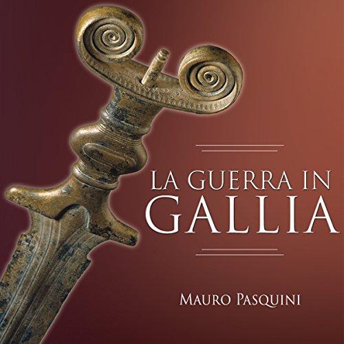 La guerra in Gallia  Audiolibri