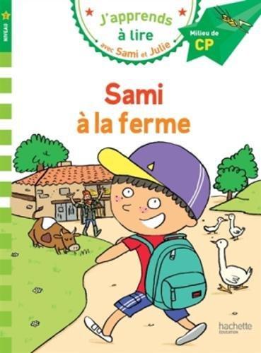 Sami et Julie CP Niveau 2 Sami à la ferme par Emmanuelle Massonaud