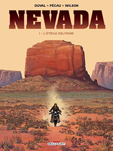 Nevada T01 : L'Étoile Solitaire par  Fred Duval