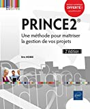 Telecharger Livres PRINCE2 Une methode pour maitriser la gestion de vos projets 2e edition (PDF,EPUB,MOBI) gratuits en Francaise