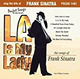 Sing The Hits Of Frank Sinatra - L.A. Is My Lady (Karaoke) (2011-04-12)