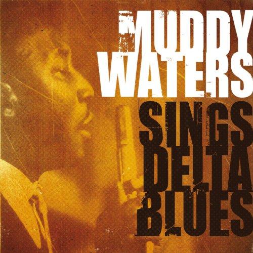 Muddy Waters Sings Delta Blues