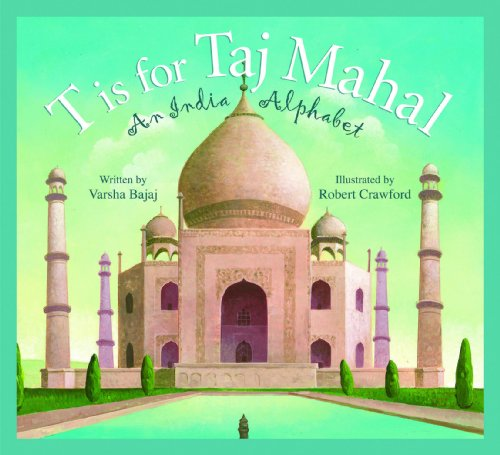 t-is-for-taj-mahal-an-india-alphabet-discover-the-world