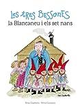 Les Tres Bessones, La Blancaneu I Els Set Nans (Les Tres Bessones i ...)
