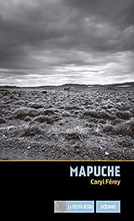 Mapuche par Caryl Ferey