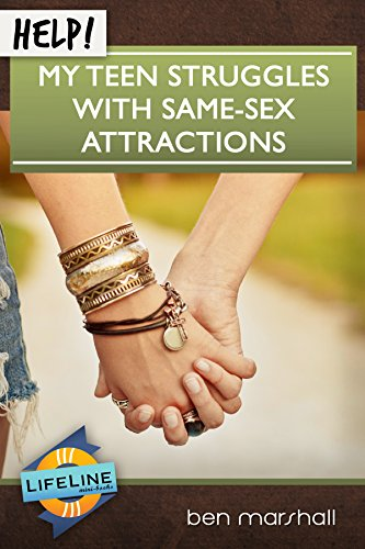 Help! My Teen Struggles With Same-Sex Attractions (LifeLine Mini-books) (English Edition)