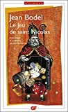 Le Jeu de saint Nicolas - Edition bilingue français-ancien français