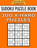 Sudoku Puzzle Book, 300 EXTRA HARD Puzzles: Single Difficulty Level For No Wasted Puzzles: Volume 4 (Sudoku Puzzle Books Series 2)