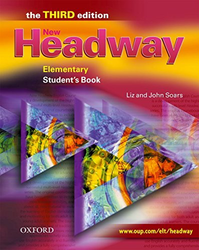 New Headway 3rd edition Elementary. Student's Book: Student's Book Elementary level (New Headway Third Edition)