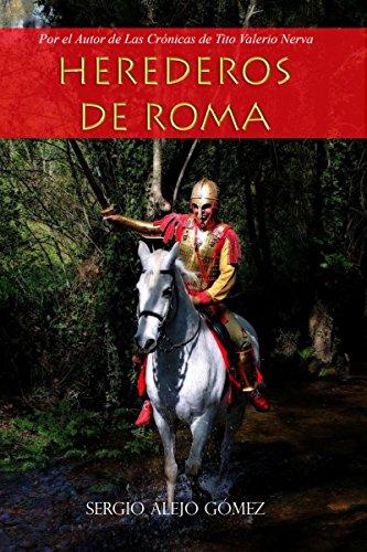 Herederos de Roma: El imperio Persa por Sergio Alejo Gómez