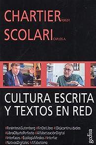Cultura escrita y textos en red par Roger Chartier