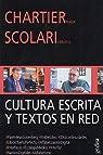 Cultura escrita y textos en red par Chartier