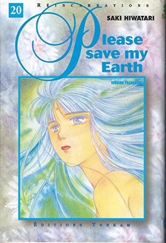 Please Save my Earth, tome 20 par Saki Hiwatari