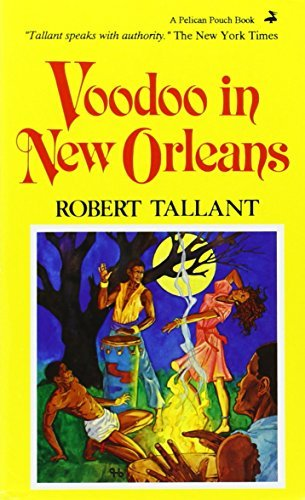 Voodoo in New Orleans by Robert Tallant (1983-10-06)