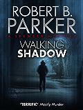 Walking Shadow (A Spenser Mystery)