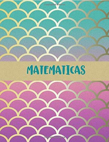 Matematicas: Libreta Cuaderno Cuadriculado para tomar notas y estudio de Matematicas, 8.5