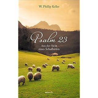 Psalm 23: Aus der Sicht eines Schafhirten