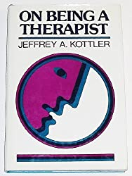 On Being a Therapist (Social & Behavioural Sciences)
