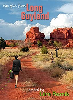 The Girl From Long Guyland (English Edition) di [Reznik, Lara]
