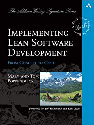 Implementing Lean Software Development: From Concept to Cash (Addison-Wesley Signature Series (Beck))