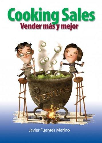 Cooking Sales, vender más y mejor por Javier Fuentes Merino