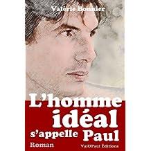L'homme idéal s'appelle Paul