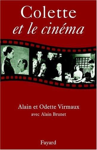 Colette et le cinéma par Alain Virmaux