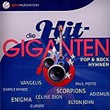 Die Hit Giganten-Pop & Rock Hymnen