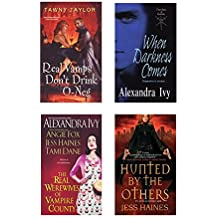 A Vampire Bundle: The Real Werewives of Vampire County, When Darkness Comes, Real Vamps Don't Drink O-Neg, Hunted by the Others
