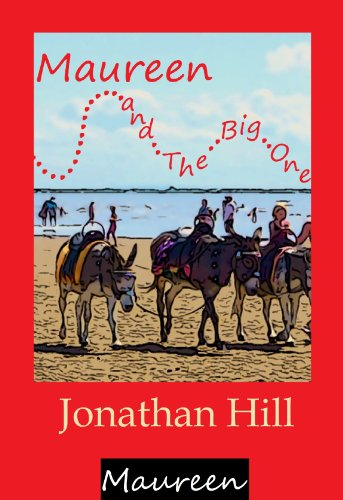 Maureen and The Big One (Maureen #3) by Jonathan Hill