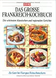 Das große Frankreich-Kochbuch