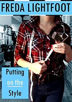 Putting On The Style (Champion Street Market Book 1) by [Lightfoot, Freda]
