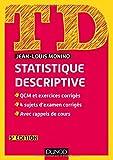 TD de statistique descriptive - 5e éd. - QCM et exercices corrigés, 4 sujets d'examen corrigés...: QCM et exercices corrigés, 4 sujets d'examen corrigés, avec rappels de cours