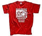 Danke Merkel - Arbeitslosigkeit Rentnerarmut Flüchtlinge T-Shirt Rot L
