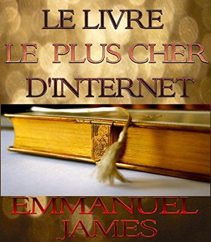 Le livre le plus cher d'Internet: 2eme édition