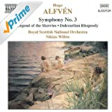 Alfven: Symphony No. 3 / Legend Of The Skerries