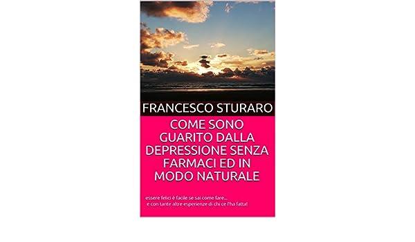 come guarire dalla depressione senza farmaci