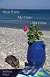 Mein Kreta - Andreas Giger