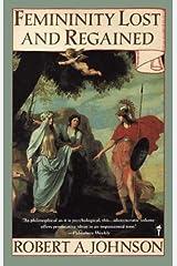 Femininity Lost and Regained (English Edition) Kindle Ausgabe
