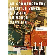 d'ici là, n°11: collectif dirigé par Pierre Ménard, 36 auteurs, epub avec audio et photographies (d'ici là   revue)